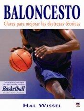 Baloncesto: claves para dominar las destrezas técnicas. Hall Wissel