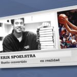 Eric Spoelstra. El sueño convertido en realidad