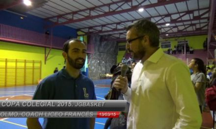 Entrevista Olmo, entrenador Liceo Francés femenino. Copa Colegial 2015