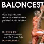 Anatomía del jugador de baloncesto. Guia para maximizar el rendimiento y minimizar lesiones