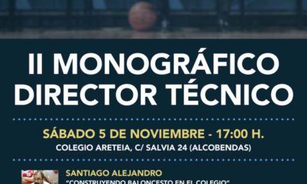 Segundo Monográfico sobre el Director Técnico. 5 de Noviembre, Colegio Areteia. Pepe Laso, Jose María Buceta, Santiago Alejandro