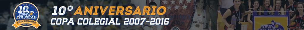 Copa Colegial. 10 Aniversario