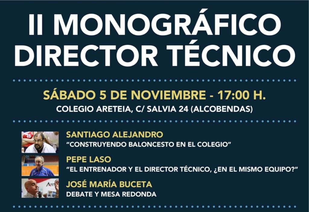 Director Técnico Baloncesto. 2 Monográfico Colegial Areteia. Baloncesto Colegial