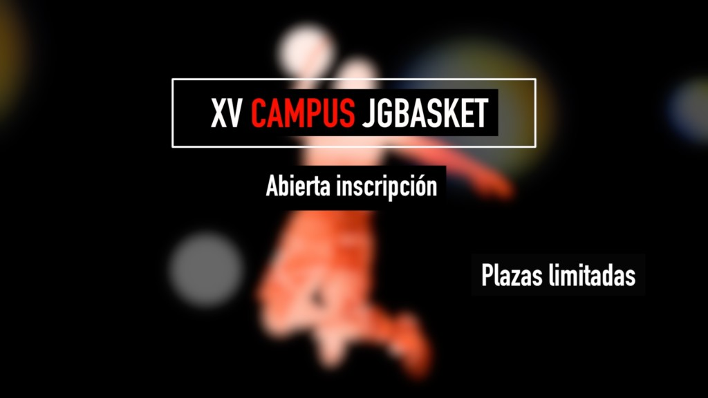 Formulario inscripción XV Campus JGBasket 2017