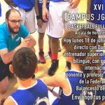 Directo Campus JGBasket: 15 horas con Daniel Corona en Instagram