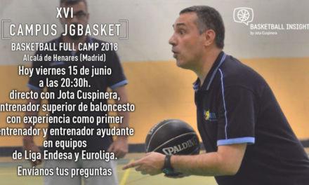 En directo. Jota Cuspinera. Protagonistas Campus JGBasket 2018.
