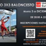 V Torneo 3x3 Solidario Baloncesto. Pre-Navidad. Universidad Europea. Villaviciosa de Odón. Madrid. 3 de Diciembre 2019