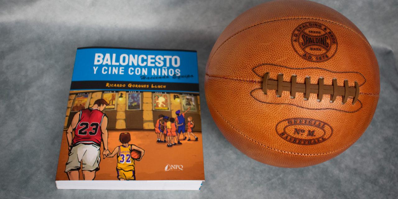 Libro Baloncesto y cine para niños. Haciendo equipo.